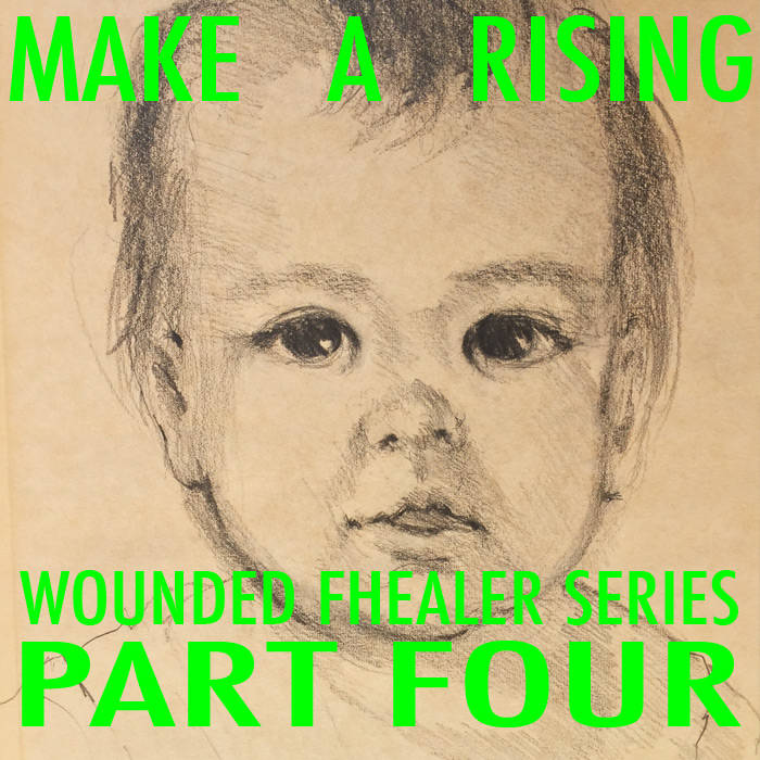 Wounded Fhealer Series Part Four cover art