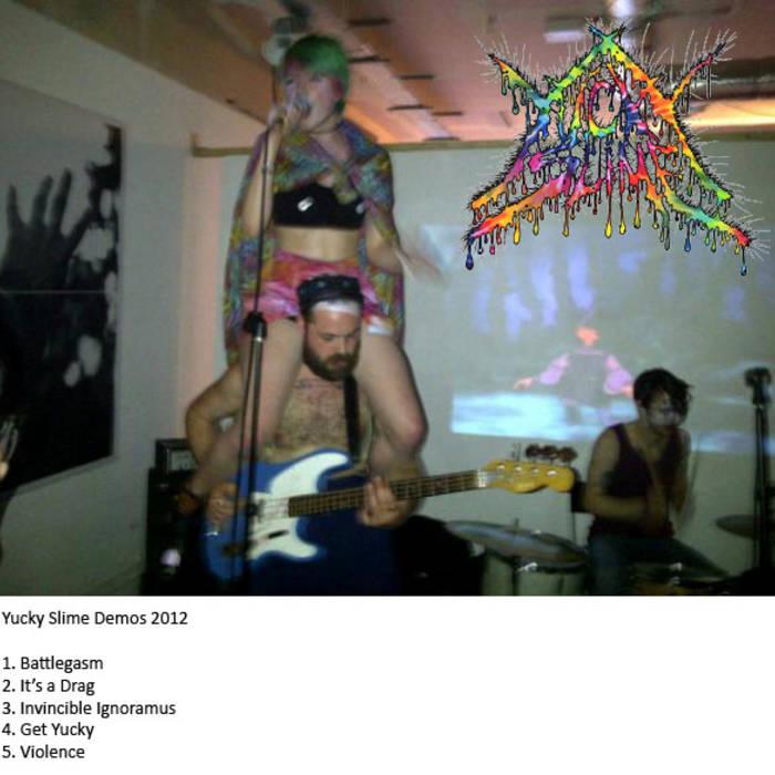 Yucky Slime Demos 2012 cover art