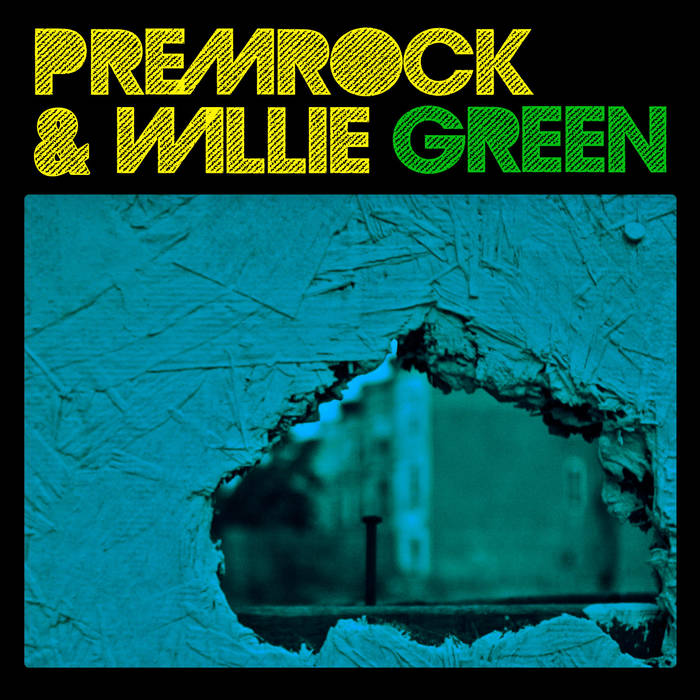 PremRock & Willie Green cover art