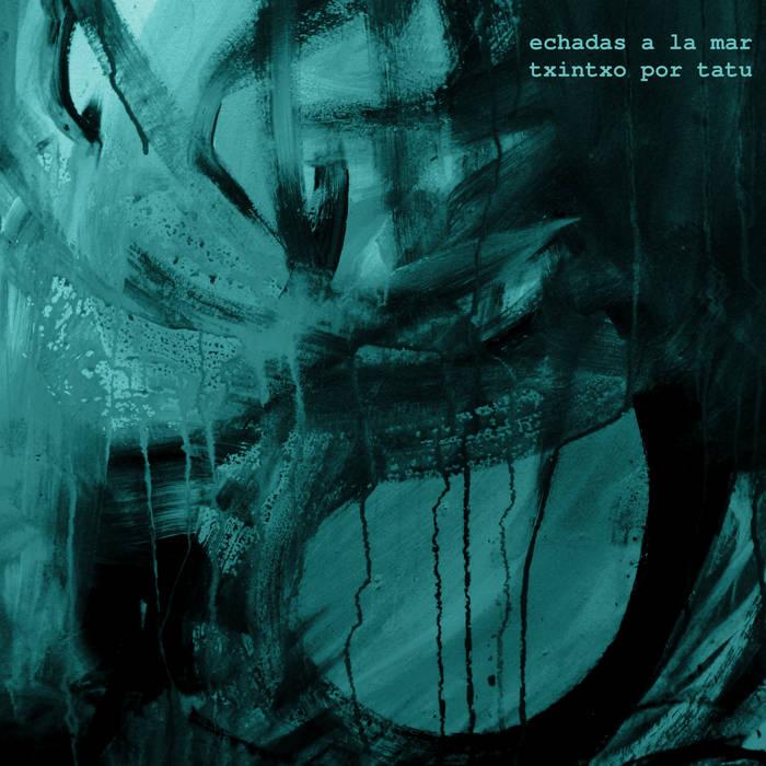 Echadas a la Mar (2009) cover art