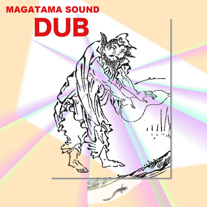 MAGATAMA SOUND DUB cover art