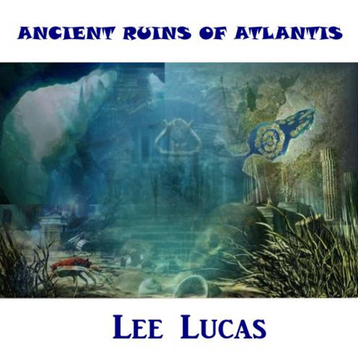 Ancient Ruins Of Atlantis cover art