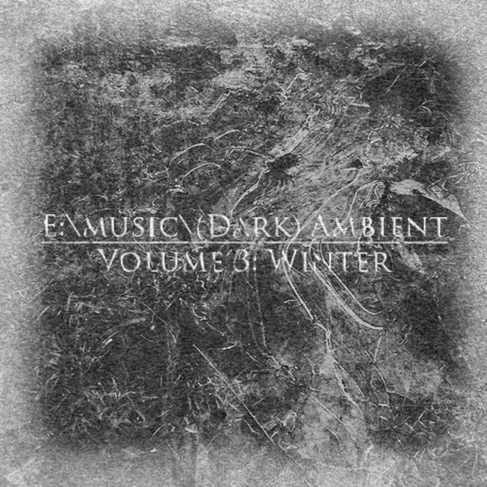 E:\music\(Dark) Ambient - Volume 3: Winter cover art