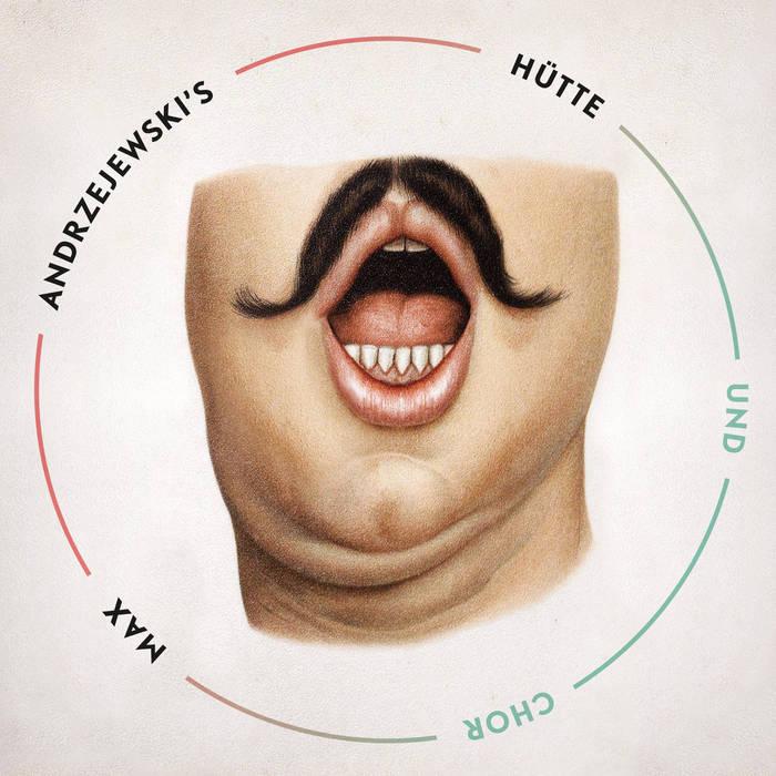 Max Andrzejewski´s HÜTTE und CHOR cover art