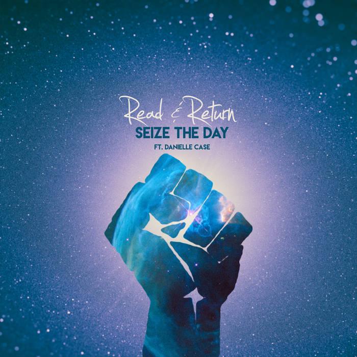 Seize the Day (Ft. Danielle Case) cover art