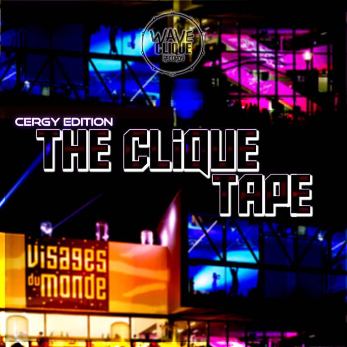 The Clique Tape - Cergy Edition cover art