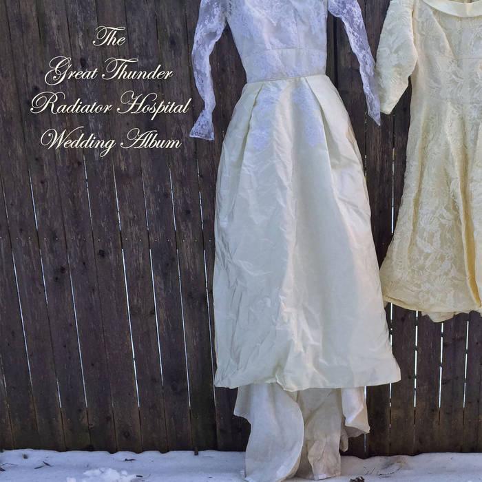 The Great Thunder Radiator Hospital Wedding Album cover art