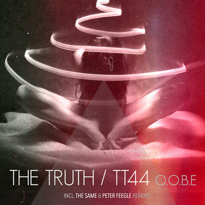 [MOAG003] The Truth / TT44 - O.O.B.E cover art