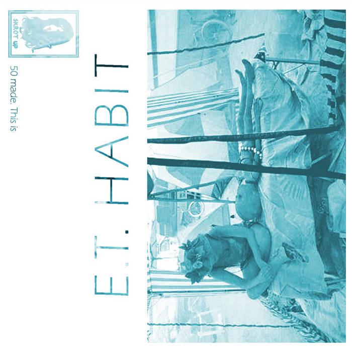 E.T. Habit cover art