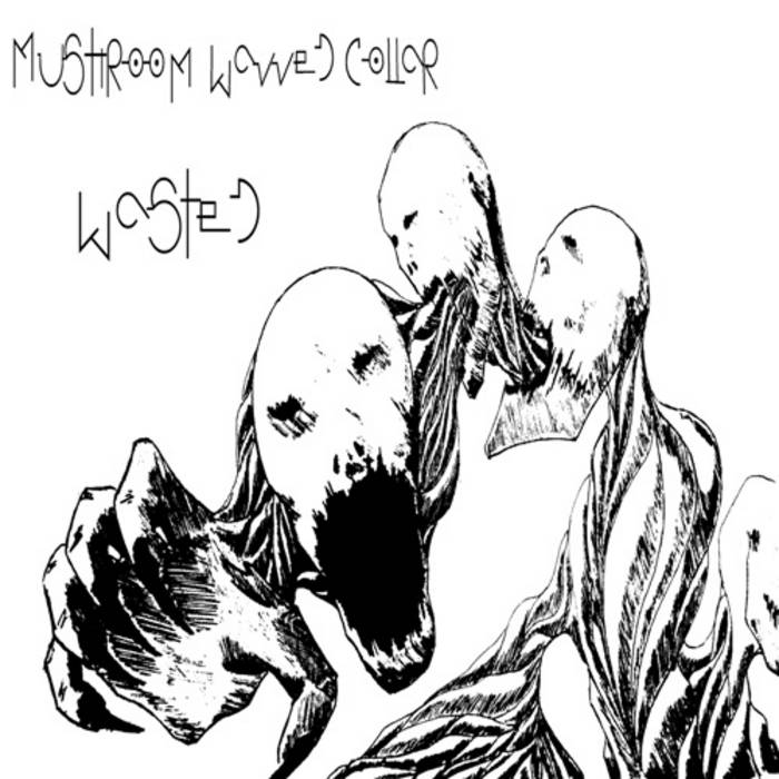 #TW20 - MushroomWavved Collar - Wasted cover art