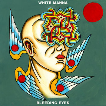 Image result for white manna bleeding eyes