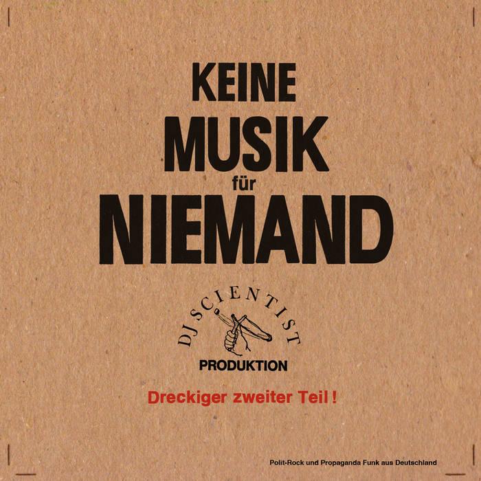 Keine Musik für Niemand (Zweiter Teil) cover art