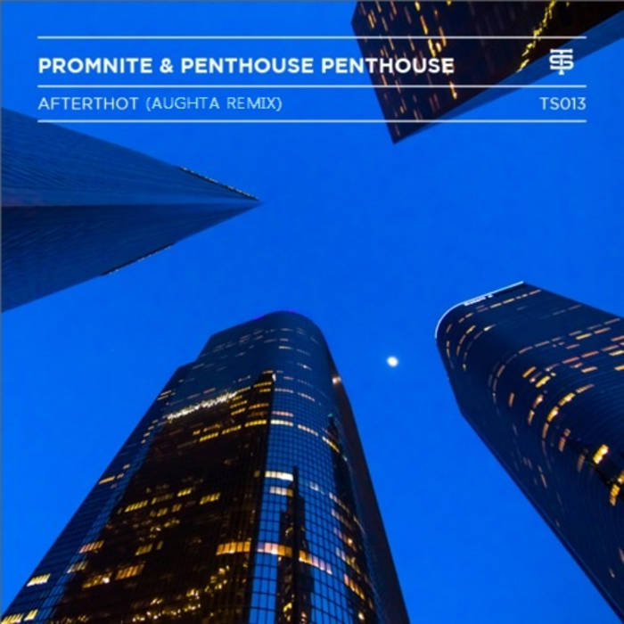 Afterthot (Aughta Remix) - Promnite & Penthouse Penthouse cover art