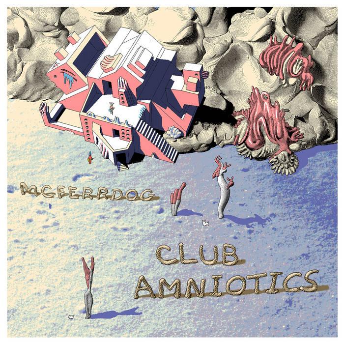 """""""Club Amniotics"""" cover art"""