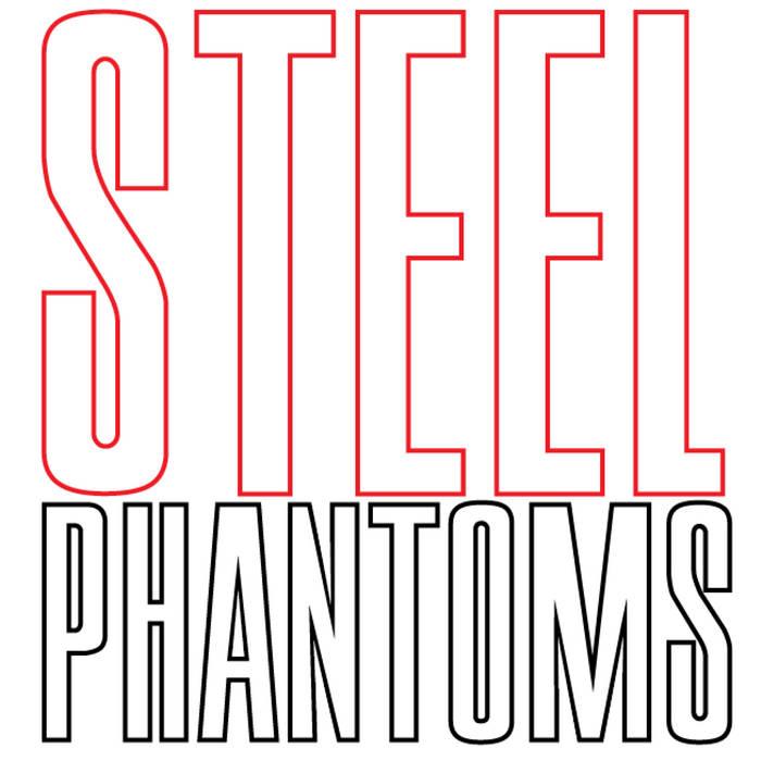 Steel Phantoms (2013) cover art