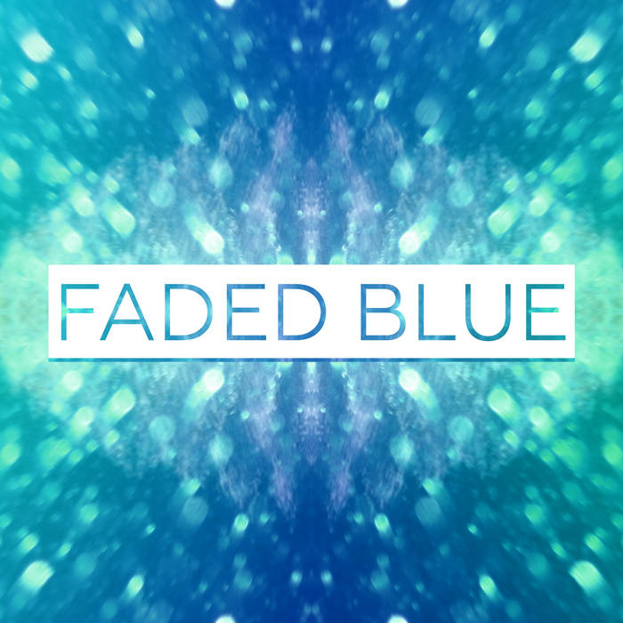 The Faded Blue EP cover art