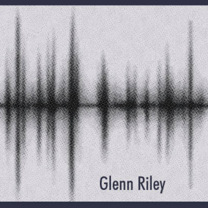 Glenn Riley EP cover art