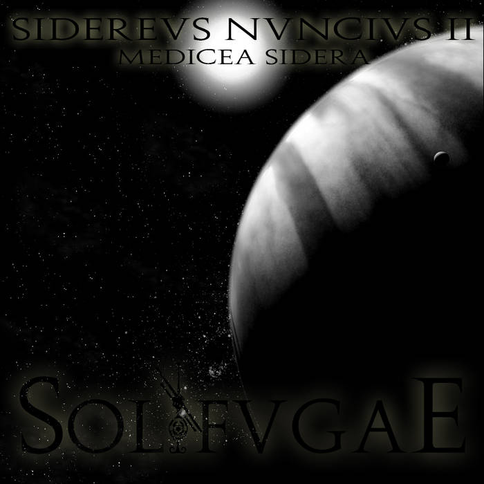 Sidereus Nuncius, Part II : Medicea Sidera cover art