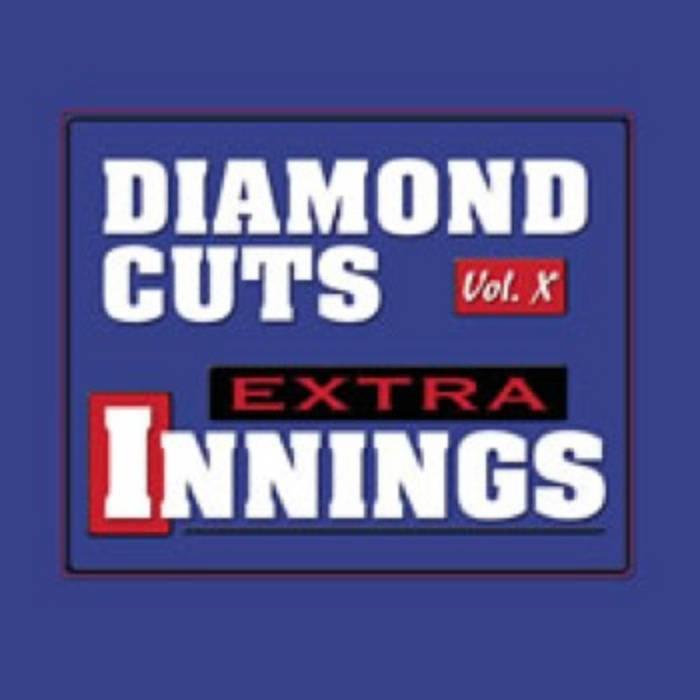 Diamond Cuts, Vol X: Extra Innings cover art