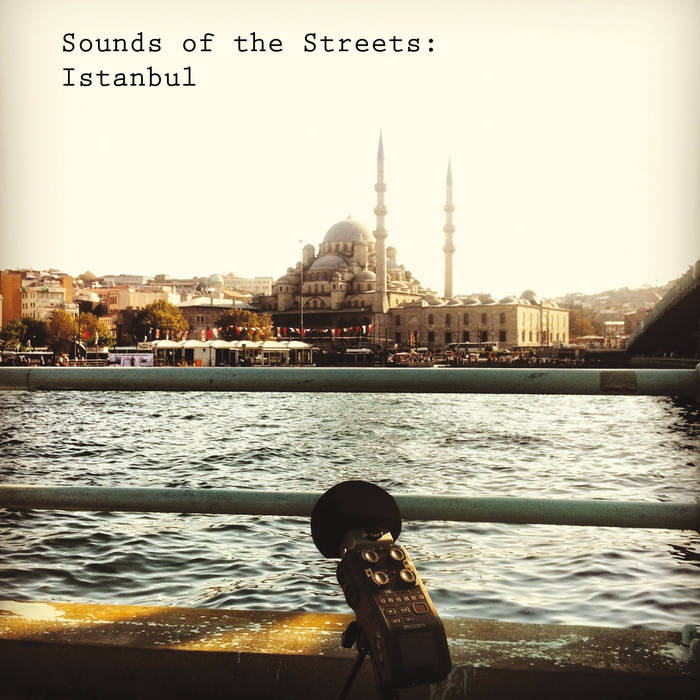 Sounds of the Streets: Istanbul cover art