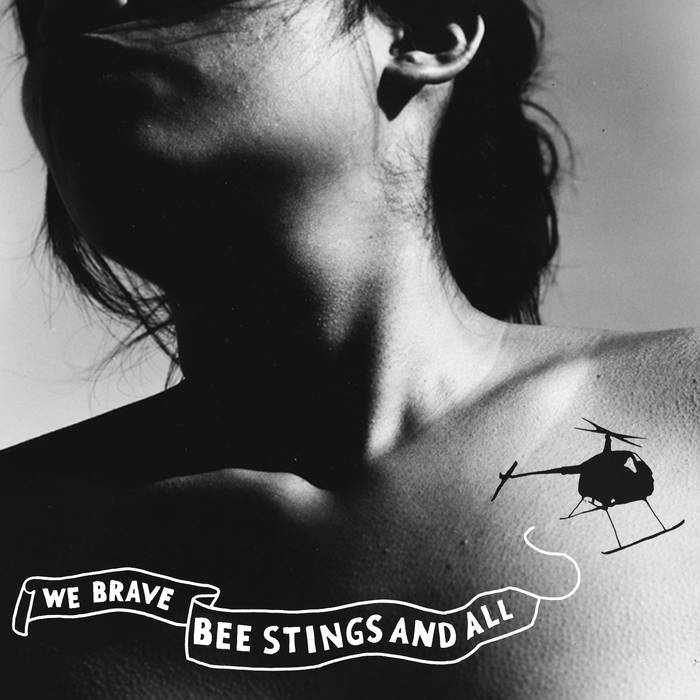 We Brave Bee Stings And All cover art