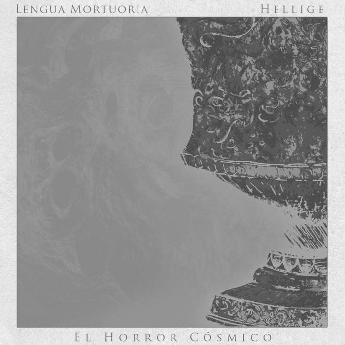 El Horror Cósmico (Split Hellige/Lengua Mortuoria) cover art