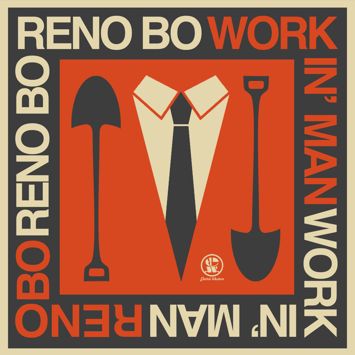 Workin' Man (Single) by Reno Bo