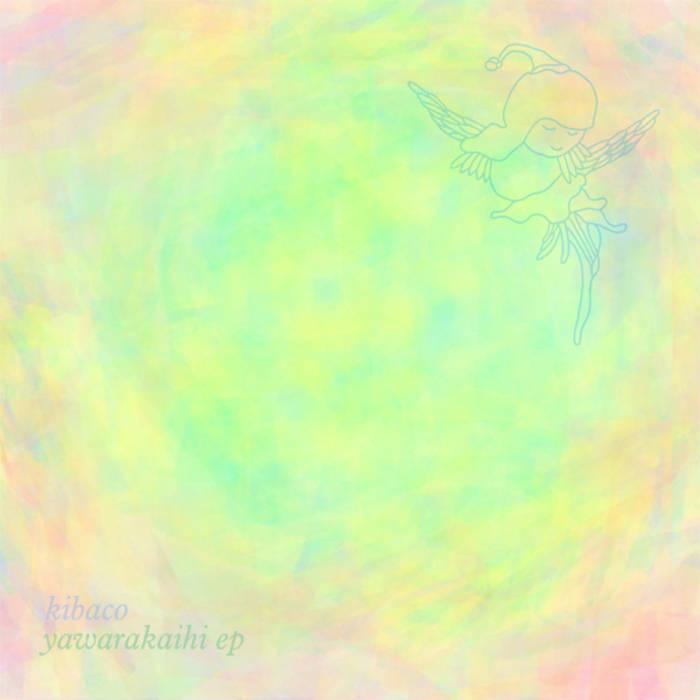 yawarakaihi EP cover art