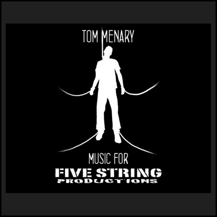 Music for Five String Productions cover art