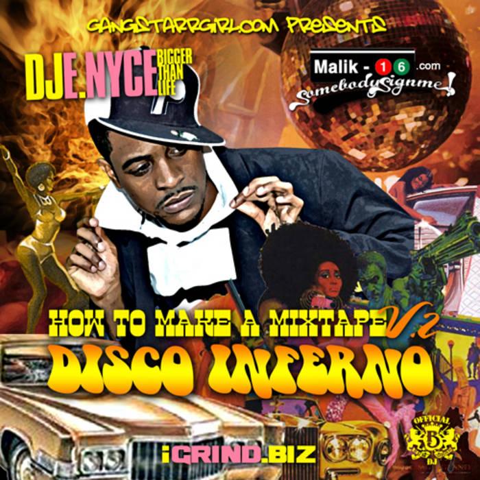 How To Make A Mixtape Vol.2 - Disco Inferno cover art