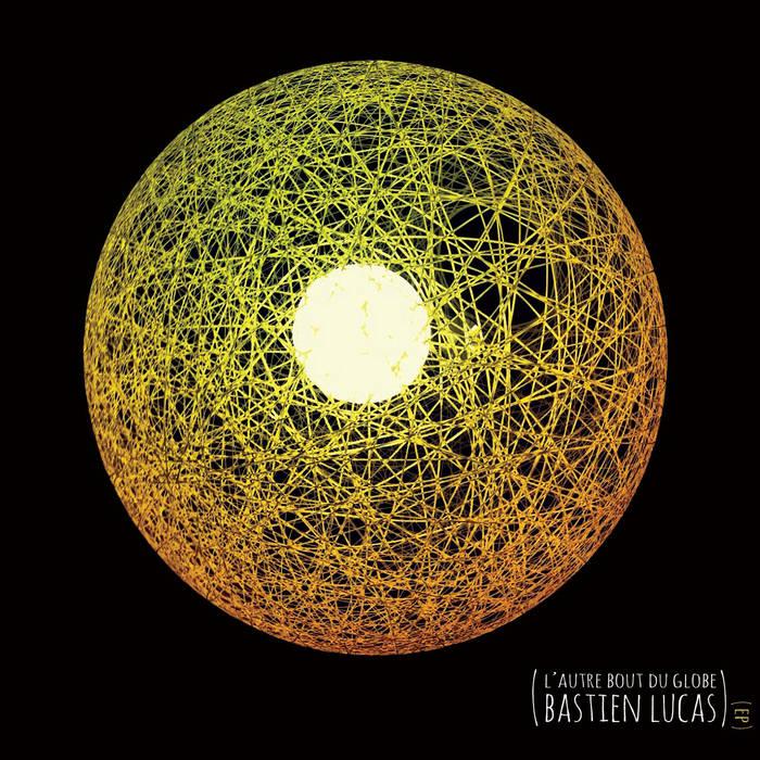 L'autre bout du globe (EP) cover art