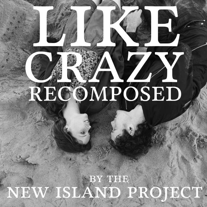 Like Crazy Recomposed cover art
