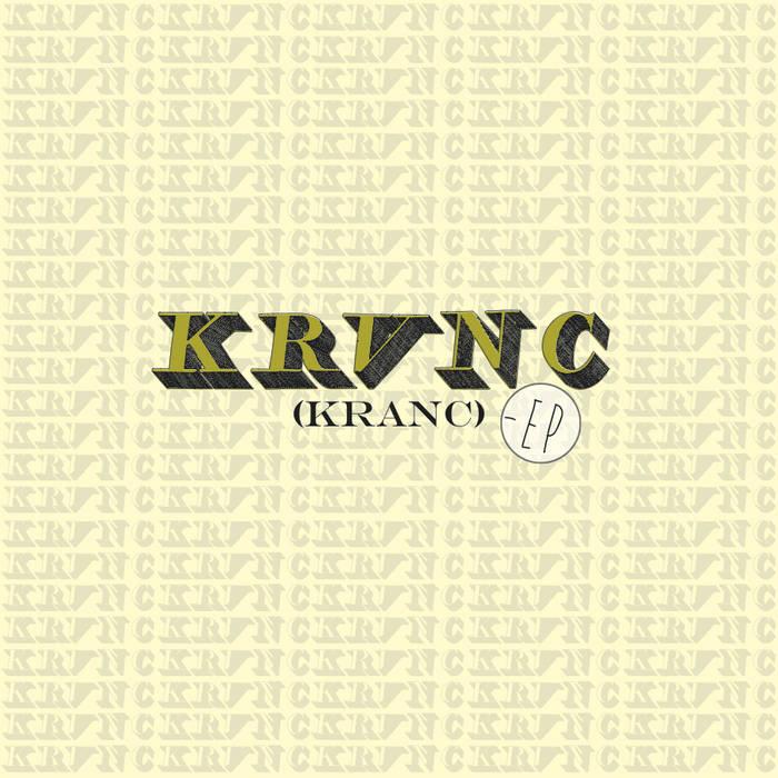 KRANC - EP cover art