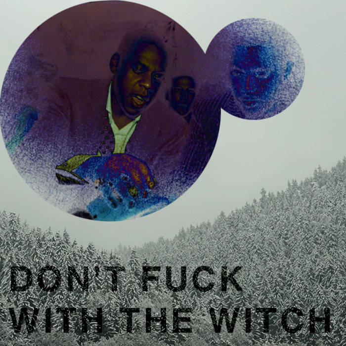 Don't Fuck With The Witch cover art