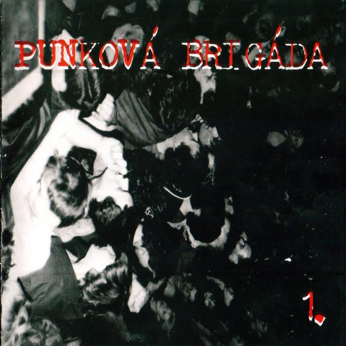 Punková brigáda 1. cover art