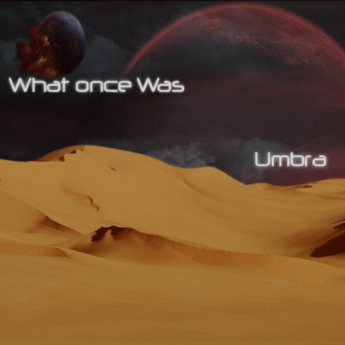 What Once Was cover art
