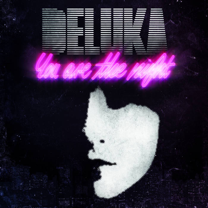 Deluka You Are The Night cover art