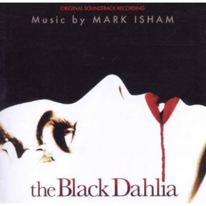 The Black Dahlia (Original Motion Picture Soundtrack) cover art