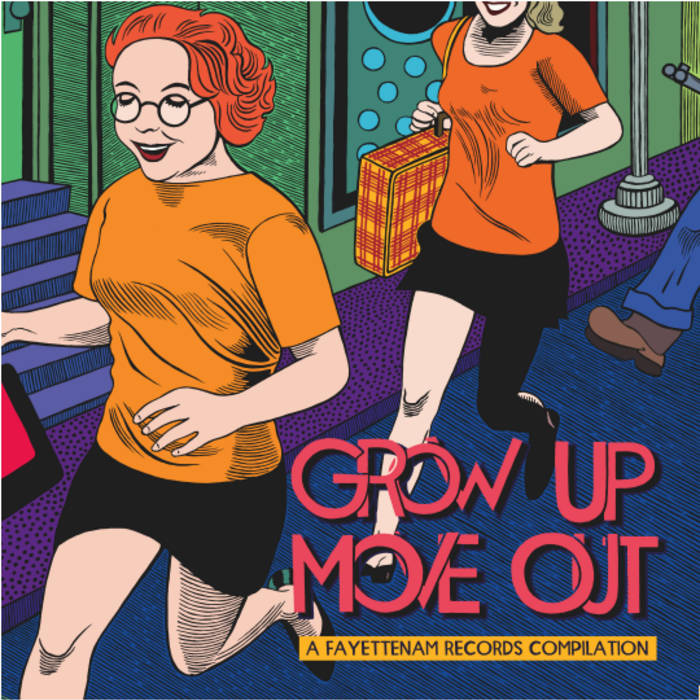 Grow Up/Move Out: A Fayettenam Records Compilation cover art