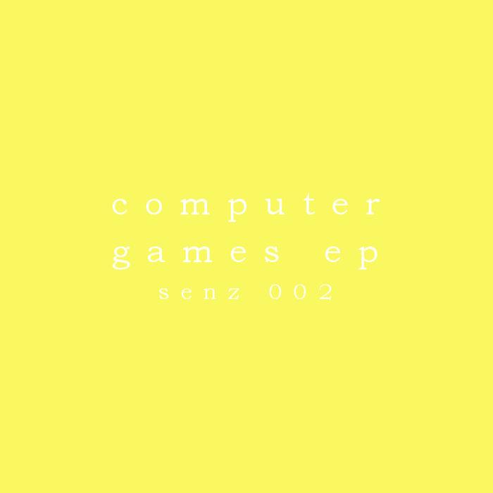 Computer Games EP (senz002) cover art