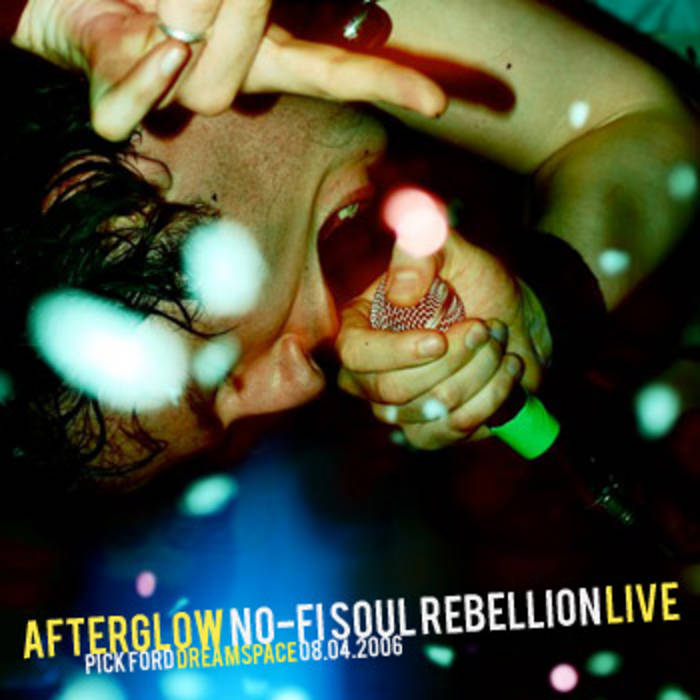Afterglow: No-Fi Soul Rebellion Live {FREE DOWNLOAD} cover art