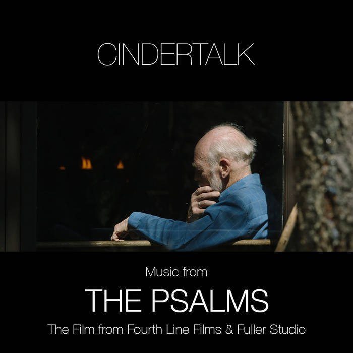 The Psalms (Music from the Film by Fuller Studio & Fourth Line Films) cover art