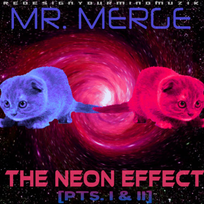 THE NEON EFFECT [PTS. I & II] cover art