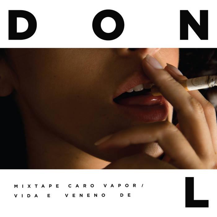 Caro Vapor - Vida e Veneno de Don L cover art