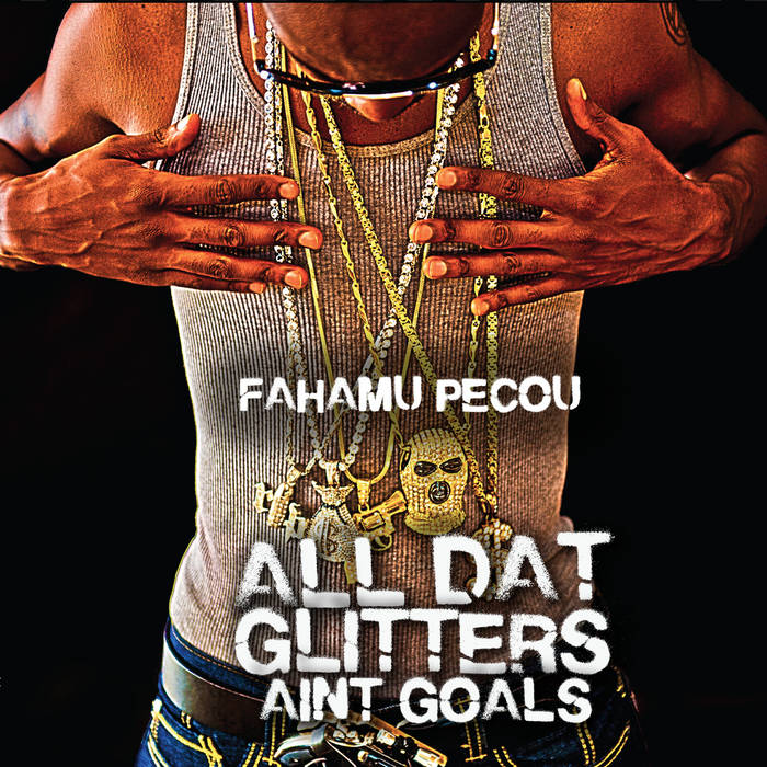 All Dat Glitters Aint Goals the EP cover art