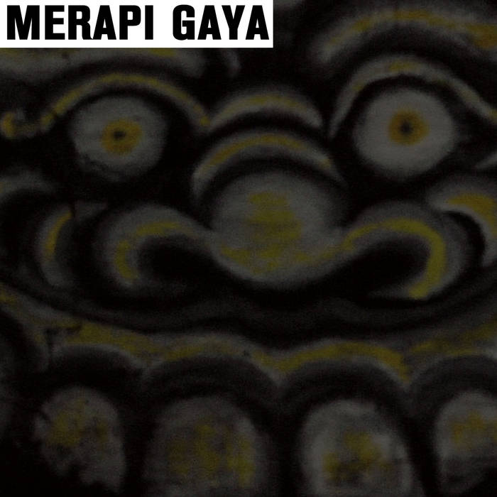 MERAPI GAYA • Arrington de Dionyso in Indonesia cover art