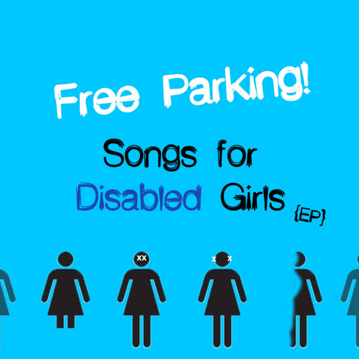 Songs for Disabled Girls {EP} cover art