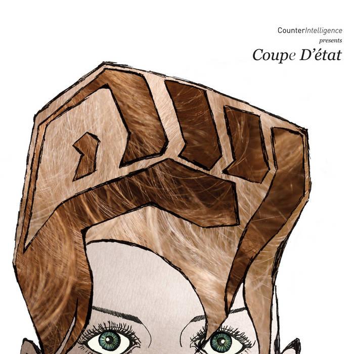 CILP002 - Various Artists - Coupe d'Etat LP (SALE ON VINYL) cover art