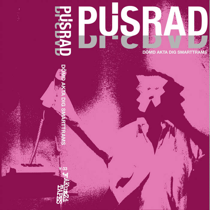 Pusrad - After All, Who Buys A Slice With Your Two And A Half Minutes Playing Time Tape cover art