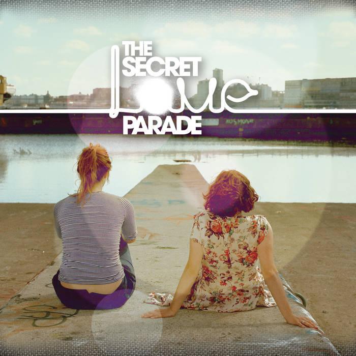 The Secret Love Parade cover art